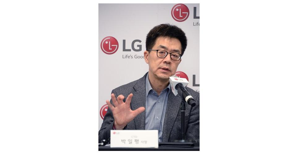 """LG전자 CTO 박일평 사장, """"소프트웨어 혁신으로 LG 씽큐가 전자산업의「게임 체인저」될 것"""""""