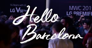 "'MWC19'에서 LG전자는? ""Hello, Barcelona"""