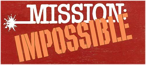 Mission Impossivle
