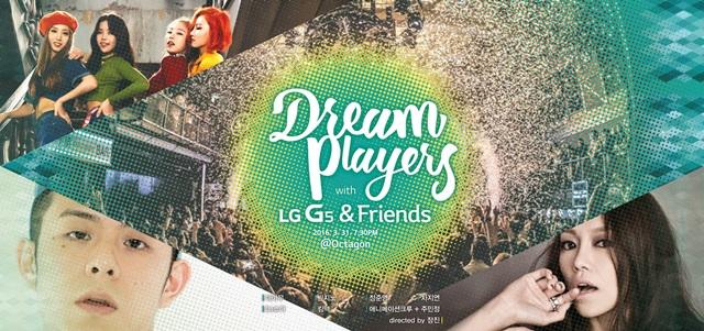 : LG전자는 오는 31일에는 오후 7시부터 서울 강남에 위치한 클럽 '옥타곤'에서 G5 런칭파티인 'Dream Players with G5 & Friends'를 연다. 이 자리에는 일반 소비자를 포함해 약 2,000여 명이 참석할 예정이다.